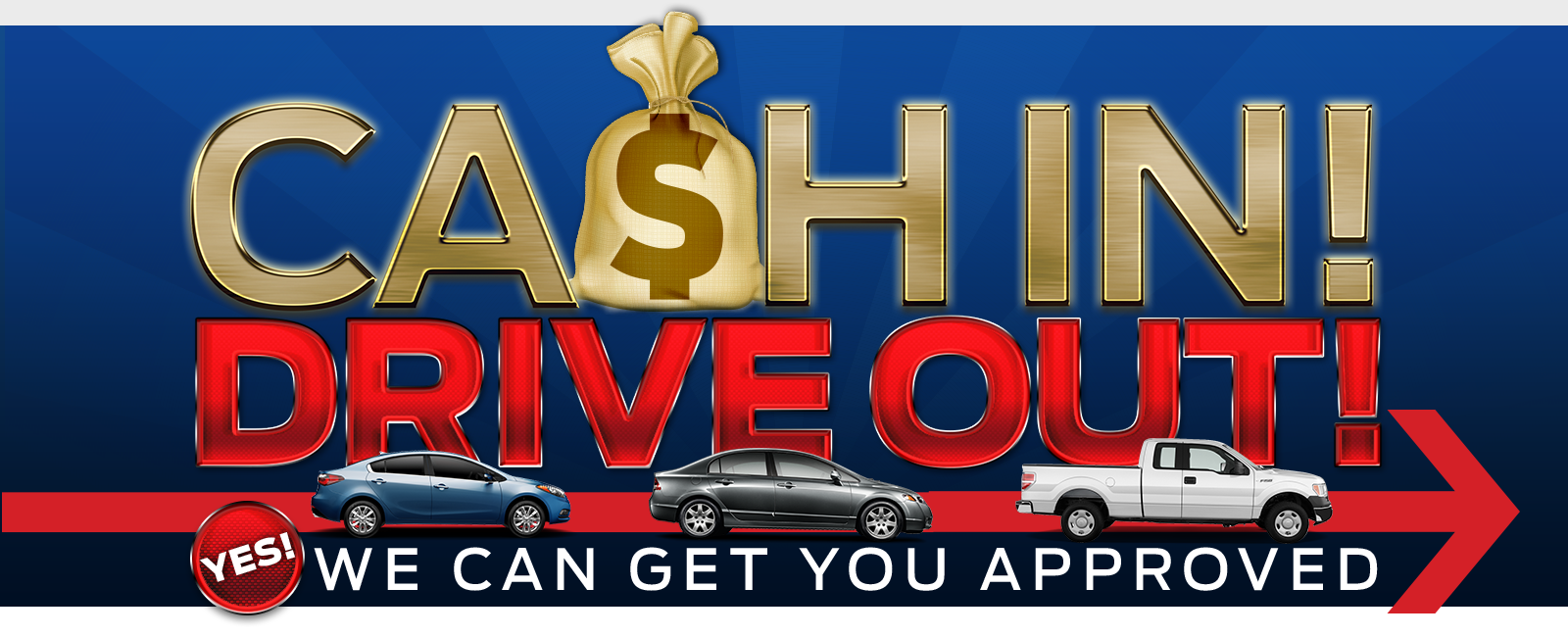 Cash In Drive Out